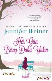 Her Gün Biraz Daha Yakın %25 indirimli Jennifer Weiner