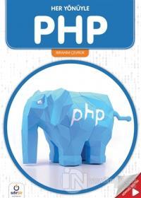 Her Yönüyle PHP