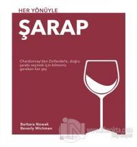 Her Yönüyle Şarap