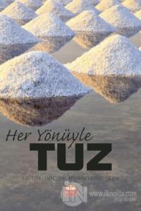 Her Yönüyle Tuz