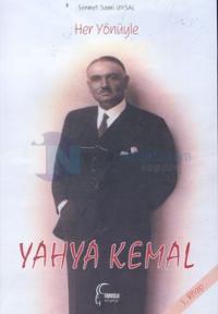 Her Yönüyle Yahya Kemal