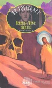 Herbert West Diriltici