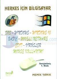 Herkes İçin BilgisayarDOS - WINDOWS - WINDOWS 95 - BASIC - NOVELL NETWARE - EDIT - VİRÜSLER - MOUS