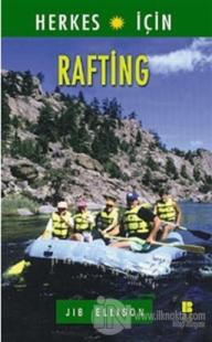 Herkes İçin  Rafting