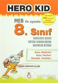 Hero Kid (MEB ile Uyumlu 8. Sınıf İngilizce Dersi Ortak Sınavlarına Hazırlık Kitabı)