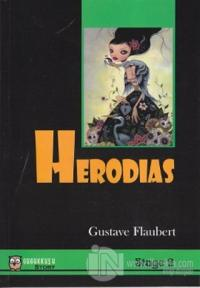 Herodias %10 indirimli Gustave Flaubert