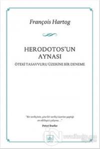 Herodotos'un Aynası François Hartog