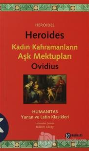 Heroides - Kadın Kahramanların Aşk Mektupları