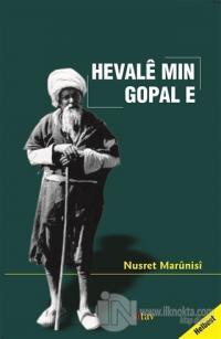 Hevale Min Gopal E (Ciltli)