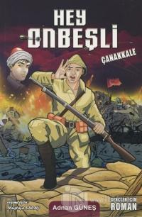 Hey Onbeşli - Çanakkale