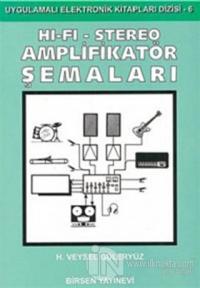 Hi-Fi - Stereo Amplifikatör Şemaları