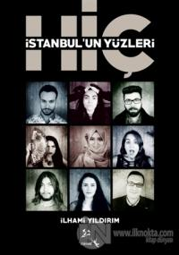 Hiç - İstanbul'un Yüzleri