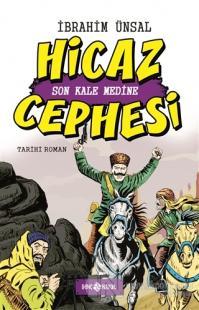 Hicaz Cephesi: Son Kale Medine (Ciltli)