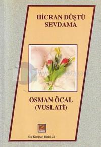 Hicran Düştü Sevdama Osman Öcal (Vuslati)