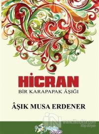 Hicran %20 indirimli Aşık Musa Erdener