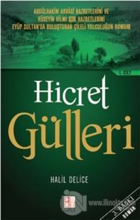 Hicret Gülleri 1. Cilt