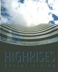 Highrises Social Living