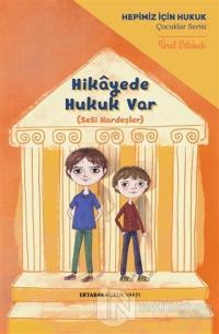 Hikayede Hukuk Var