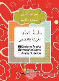 Hikayelerle Arapça Öğreniyorum Serisi 1. Aşama 3. Seviye (10 Kitap Takım)