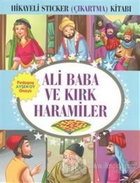 Hikayeli Sticker (Çıkartma) Kitabı - Ali Baba ve Kırk Haramiler %30 in