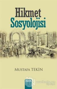 Hikmet Sosyolojisi %20 indirimli Mustafa Tekin