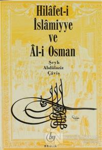 Hilafet- i İslamiyye ve Al- i Osman