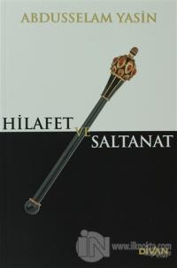 Hilafet ve Saltanat