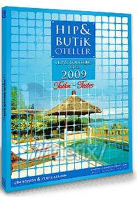 HIP & BUTİK Oteller 2009 - Tatlar