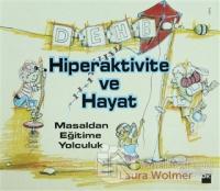 Hiperaktivite ve Hayat