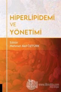 Hiperlipidemi ve Yönetimi Mehmet Akif Öztürk