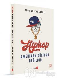 Hiphop Amerikan Kültürü Değildir