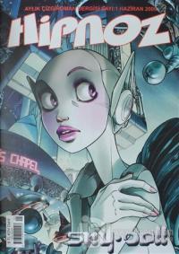 Hipnoz Aylık Çizgi Roman Dergisi Sayı: 1
