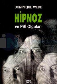 Hipnoz ve PSİ Olguları