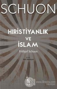 Hıristiyanlık ve İslam Frithjof Schuon