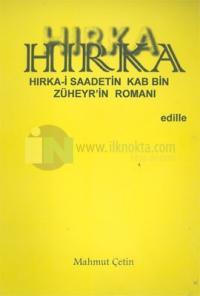Hırka: Hırka-i Saadetin Kab Bin Züheyr'in Romanı