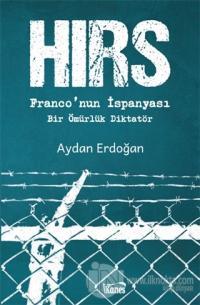 Hırs - Franco'nun İspanyası