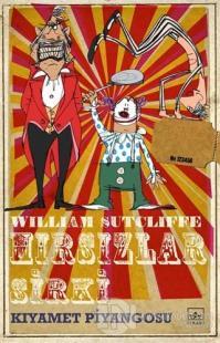 Hırsızlar Sirki: Kıyamet Piyangosu %50 indirimli William Sutcliffe
