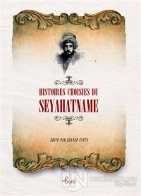 Histoires Choisies du Seyahatname