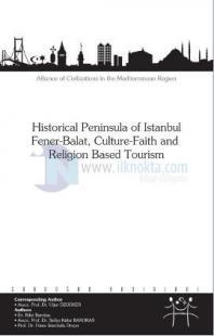 Historical Peninsula of Istanbul Fener - Balat,Culture - Faith and Religion Based Tourism