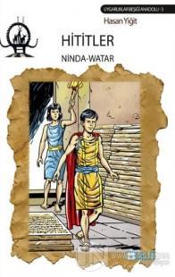 Hititler / Ninda - Watar