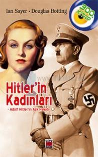 Hitler'in Kadınları - Adolf Hitler'in Aşk Hayatı