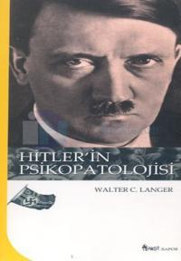 Hitler'in Psikopatolojisi