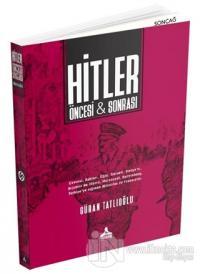 Hitler Öncesi ve Sonrası