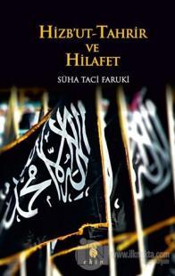 Hizbut-Tahrir ve Hilafet