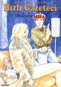 Hızlı Gazeteci 24.Kitap-Üzgünüm Leyla