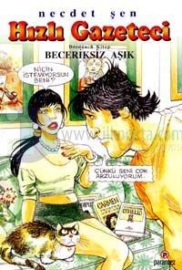 Hızlı Gazeteci 4.Kitap Beceriksiz Aşık %25 indirimli Necdet Şen