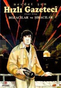Hızlı Gazeteci 6.kitap-Bozacılar ve Şıracılar