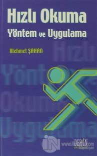 Hızlı Okuma - Yöntem ve Uygulama %15 indirimli Mehmet Şahan
