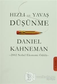 Hızlı ve Yavaş Düşünme %20 indirimli Daniel Kahneman