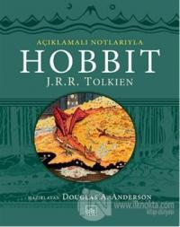 Hobbit - Açıklamalı Notlarıyla (Ciltli) %45 indirimli J. R. R. Tolkien